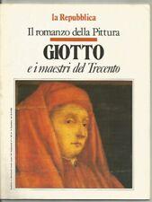 GIOTTO E I MAESTRI DEL TRECENTO- IL ROMANZO DELLA PITTURA-LA REPUBBLICA-1988