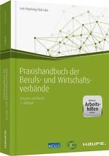 Praxishandbuch der Berufs- und Wirtschaftsverbände - inkl. Arbeitshilfen...