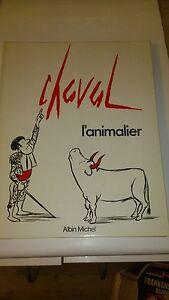 Chaval - L'Animalier - Albin Michel