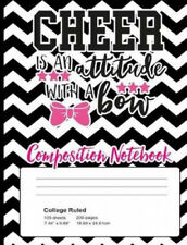 New listing Cheer Is An Attitude With A Bow Composition Notebook: : Cheerleader
