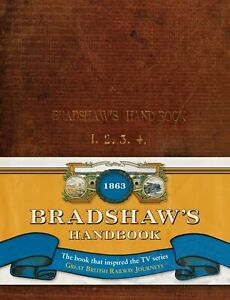 Michael Portillo Bradshaws Handbook Guide Railways Trains Brand New