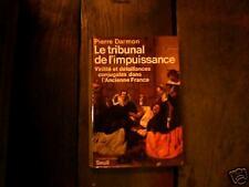 Le tribunal de l'impuissance