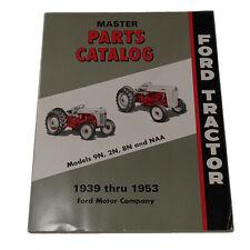 39ftom Master Parts Fits Catalog Fits Ford Tractor 2n 8n 9n Naa Jubilee 1939 53