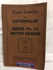 1942 Parts Catalog for CATERPILLAR DIESEL No.12 Motor Grader
