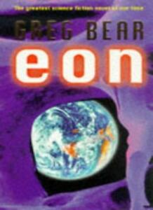 Eon By Greg Bear. 9780575602663