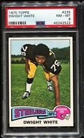 1975 Topps Football #235 DWIGHT WHITE Pittsburgh Steelers PSA 8 NM-MT