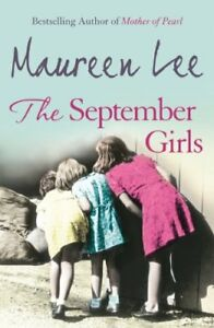 The September Girls By  Maureen Lee. 9780752865324