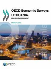 OECD Economic Surveys: Lithuania 2016:  Economic Assessment by OECD New,,