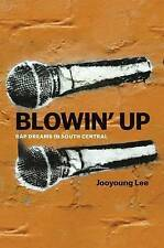 Blowin' Up by Jooyoung Lee; NEW; Paperback; 9780226348896