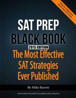 SAT Prep Black Book - 2015 Edition: The Most Effective SAT Strategies Ever Pu…
