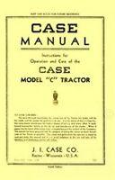 Case Model C - CO Tractor Operators Instruction Manual