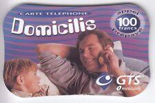 FRANCE TELECARTE / PHONECARD PREPAYEE .. 100F GTS DOMICILIS 3D 10/2001 +N°