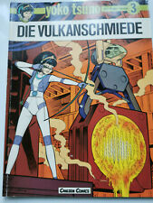Yoko Tsuno tome 3 -- LES volcan FORGE -- Willard Verlag