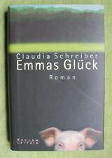 CLAUDIA SCHREIBER - EMMAS GLÜCK - LIEBES ROMAN - GEBUNDENE AUSGABE