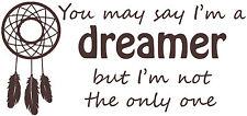 Imagine Song Lyrics, John Lennon Quote, Dreamer, Vinyl wall art sticker Decal