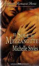 B Il sole di Mezzanotte Styles Michelle I grandi romanzi storici Mondadori 2009