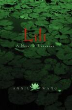 Lili: A Novel of Tiananmen Wang, Annie Hardcover