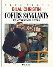 Bilal & Christin – Cœurs sanglants -  édition originale