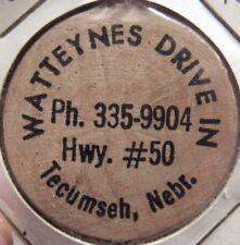 Vintage Watteynes Drive In Tecumseh, NE Wooden Nickel - Token Nebraska Nebr.