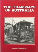 THE TRAMWAYS OF AUSTRALIA by SAMUEL BRIMSON 1983 1st Edition Hc Dj ILLUSTRATED