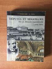 DEPUTES ET SENATEURS DE LA REGION PARISIENNE (1848-1984) (Seine, Seine