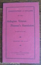Arlington, Ma. 1902 By-Laws Arlington Veteran Firemen's Association (C S Parker)