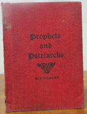 Prophets and Patriarchs - M. F. Cowley (1902 edition)
