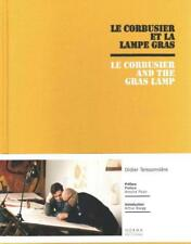 LE CORBUSIER AND THE GRAS LAMP - TEISSONNIFRE, DIDIER/ PICON, ANTOINE (INT)/ RNE