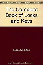 Complete Book of Locks, Keys, Burglar and Smoke Alarms and Other Security Device