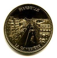 13 MARSEILLE La Cannebière 2, 2013, Monnaie de Paris