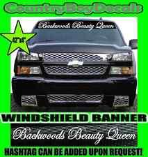 Backwoods Beauty Queen Windshield Brow Vinyl Decal Sticker Truck Car Diesel Girl