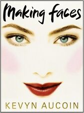 Making Faces by Kevyn Aucoin - Softcover 1999 (The Art of Makeup)
