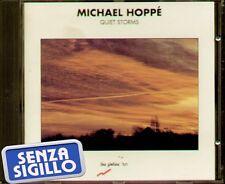 """MICHAEL HOPPE' """" QUIET STORMS """" CD NUOVO 1990 LES FOLIES ART"""