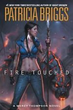 Fire Touched by Patricia Briggs Mercy Thompson Series Book 8 Novel Hardcover HC