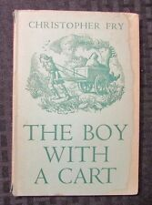 1950 THE BOY WITH A CART by Christopher Fry UK HC/DJ FN-/VG- Oxford U Press