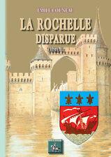 La Rochelle disparue (Tome 2) - Emile Couneau