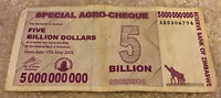 Zimbabwe Banknote. 5 Billion Dollars. Dated 2008. 5,000,000,000 Dollars
