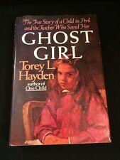 Vintage HCDJ Book Ghost Girl By Torey Hayden 1991 1st Edition 1st Printing