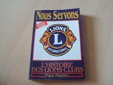 livre L'HISTOIRE DES LIONS CLUBS - Paul MARTIN