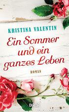 Ein Sommer und ein ganzes Leben von Kristina Valentin (12.03.2018, Taschenbuch)