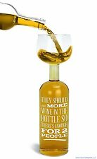 """ There's Not Enough for 2 People ""  Ultimate Wine Bottle Glass - BigMouth Inc"