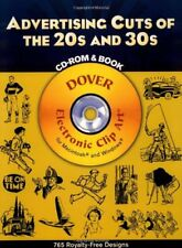 Advertising Cuts of the 20s and 30s CD-ROM and Book (Dover Electronic Clip Ar…