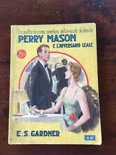 Perry Mason E L'avversario Leale -Gardner -N.1 -1*ed 1946 libri gialli mondadori