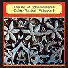 John Williams - Art of John Williams Guitar Recital 1 [New CD] UK - Import