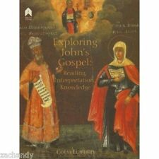 Luibhéid EXPLORING JOHN'S GOSPEL: INTERPRETATION