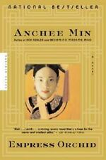 Empress Orchid by Anchee Min (2005, Paperback)