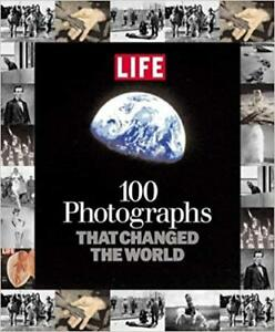 Brand New100 Photographs That Changed the World Hardcover by Editors of Life
