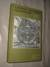 Chronik der Ärzte Mannheims (Gebundene Ausgabe von 1978)