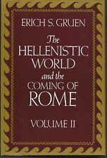 The Hellenistic World and the Coming of Rome (Vol 2), Eric S Gruen HC/DJ  1st Pr