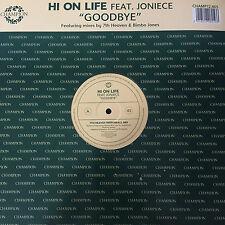 "Hi On Life Feat. Joniece - Goodbye 12"" Vinyl Record"